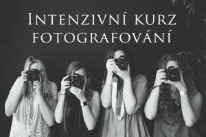 Intenzivní kurz fotografování