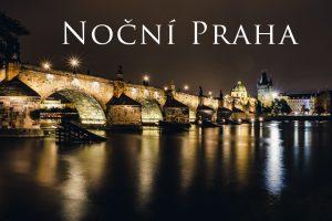 Workshop fotografování noční Prahy. Krásná procházka na skvělé fotolokace.