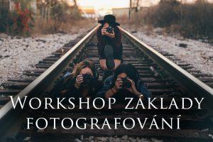 foto workshop základy fotografování